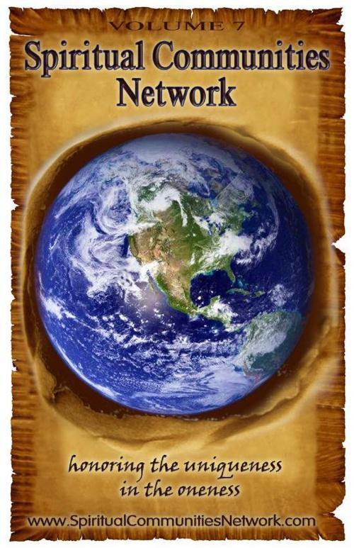 Vol 7 Spiritual Communities Network Directory