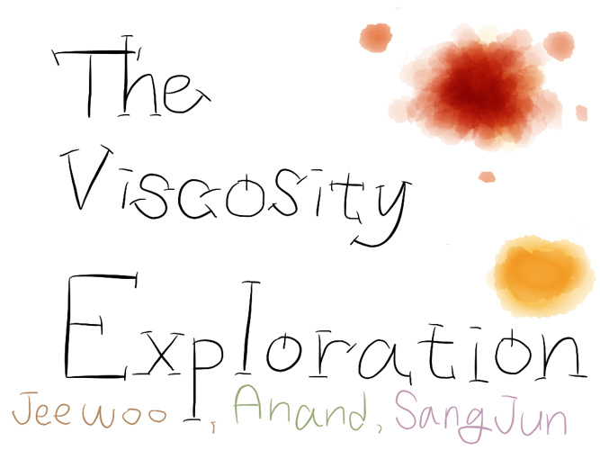 The Viscosity Exploration