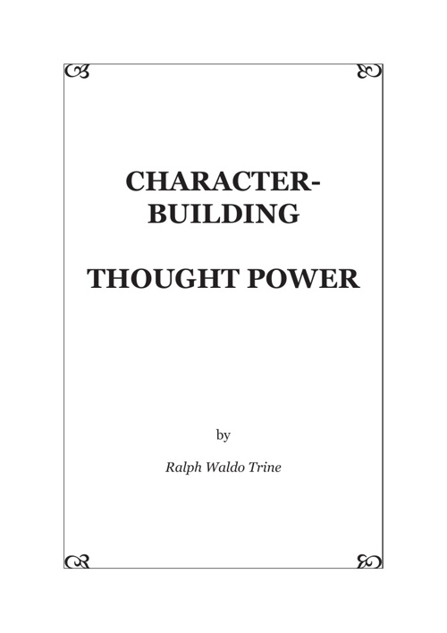 Character Building :Thought power