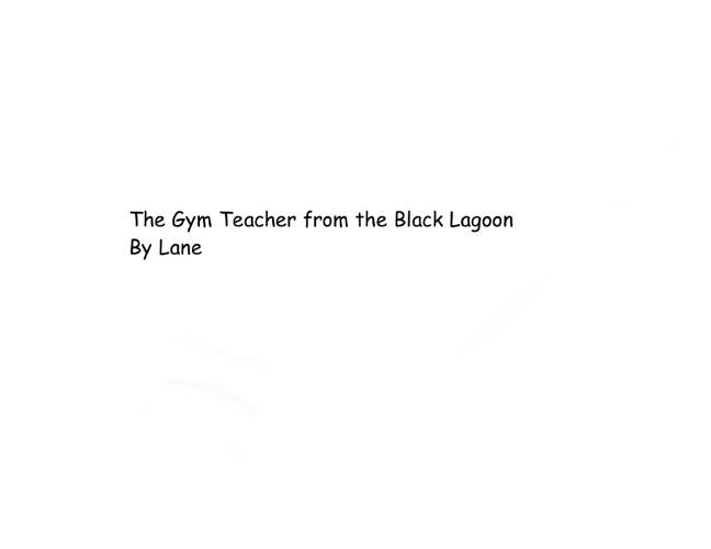The Gym Teacher from Black Lagoon