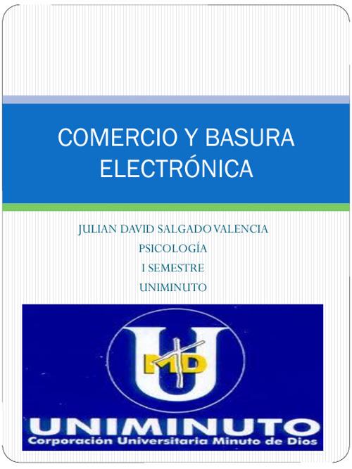 COMERCIO ELECTRÓNICO Y BASURA ELECTRÓNICA