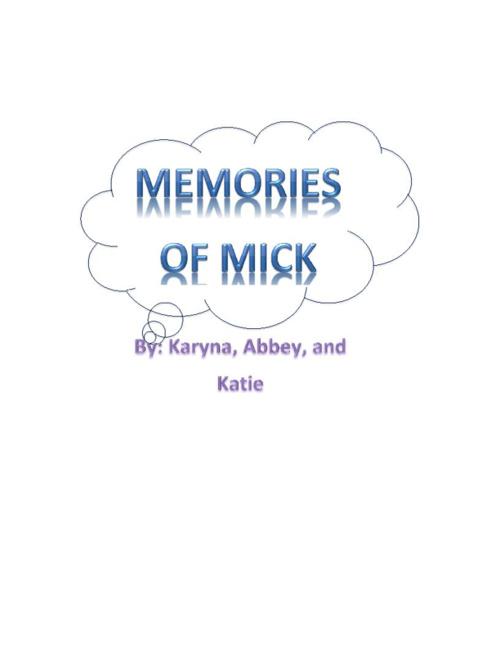 Memories of Mick