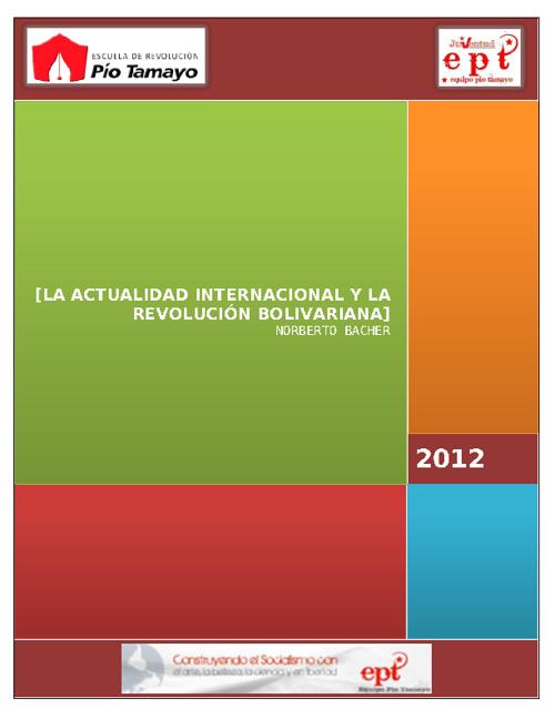 La Actualidad Internacional y la Revolución Bolivariana