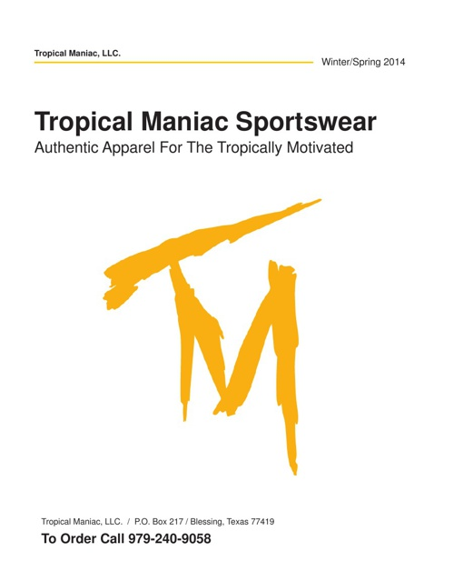 Topical Maniac Catalog  Winter/Spring 2014