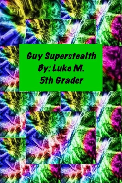 Guy Superstealth by Luke M.