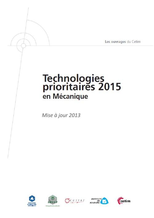 Technologies prioritaires 2015 en mécanique