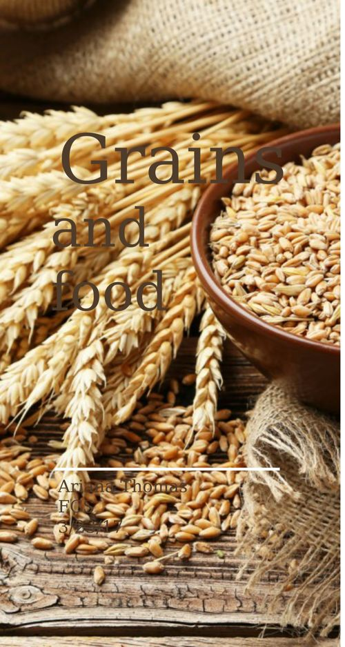 Grains aND FOOD
