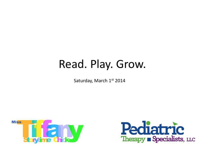Read Play Grow March