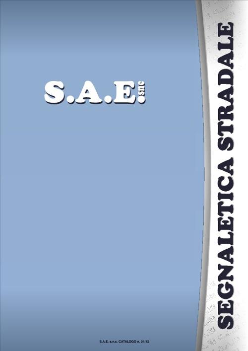 S.A.E. - catalogo 01_12 - segnaletica stradale