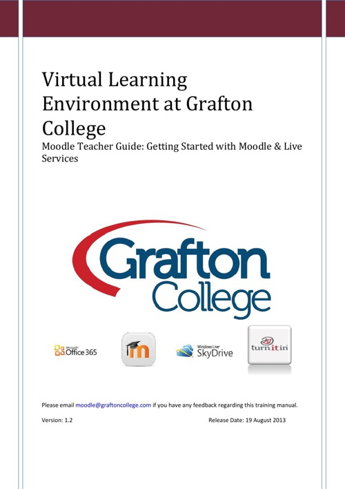 Moodle at Grafton College Teacher handbook ver 1.2