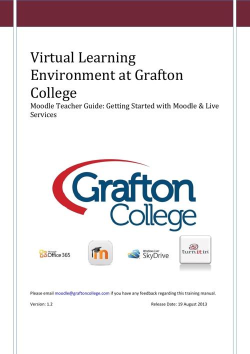 Moodle at Grafton College Teacher handbook ver 1.2