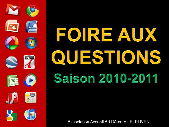 Foire Aux Questions 2010-2011