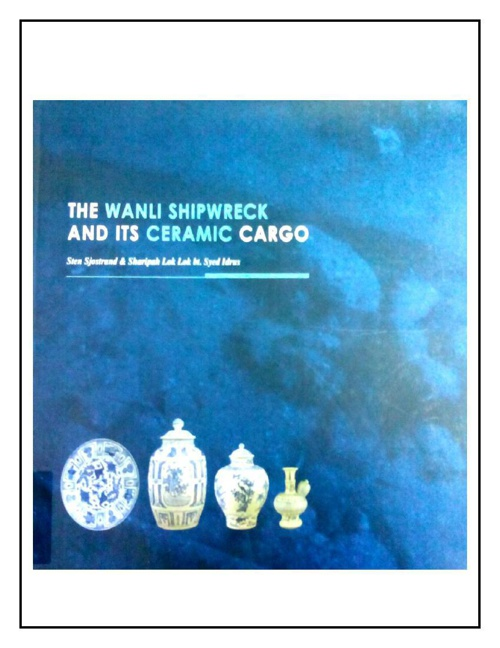 The Wanli shipwreck and its ceramic cargo