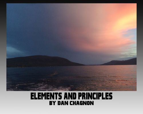 Elements and Principles Portfolio Dan Chagnon