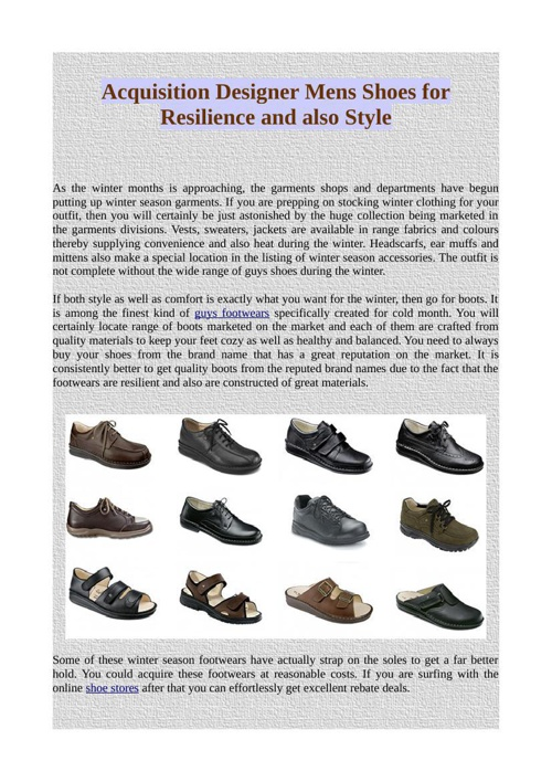 Acquisition Designer Mens Shoes for Resilience and also Style