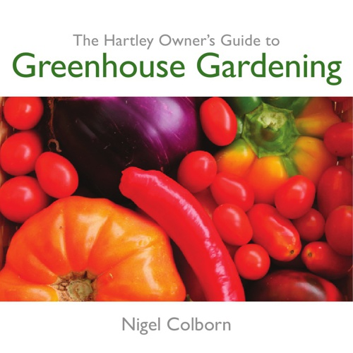 Hartley Guide to Greenhouse Gardening