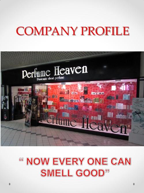 PERFUME HEAVEN COMPANY PROFILE