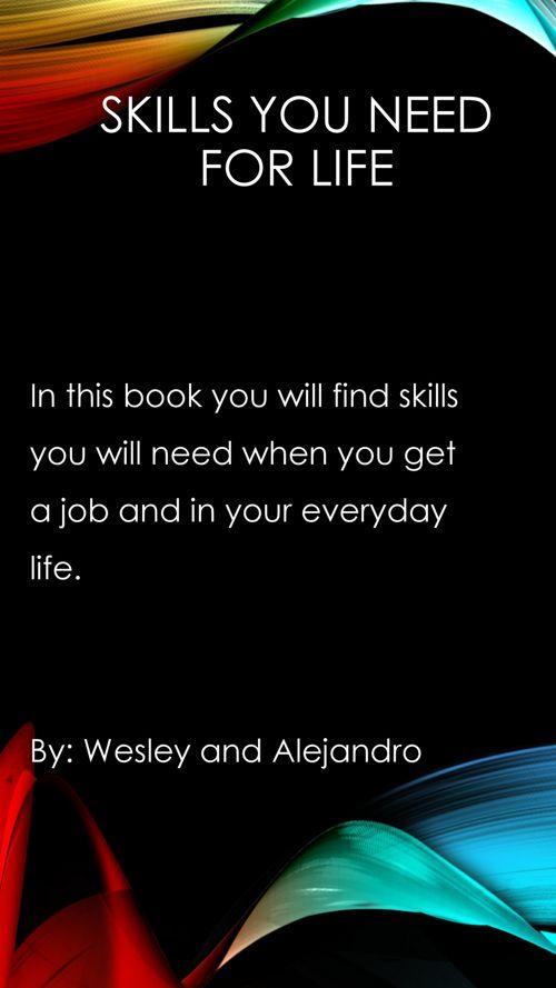 Skills you need for life