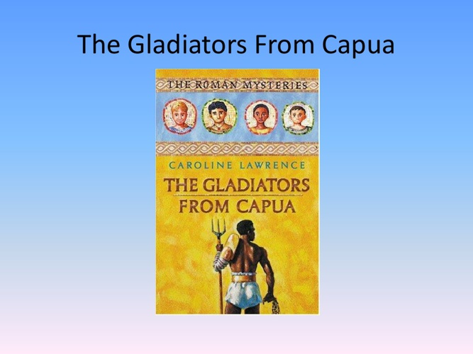 The Gladiators of Capua