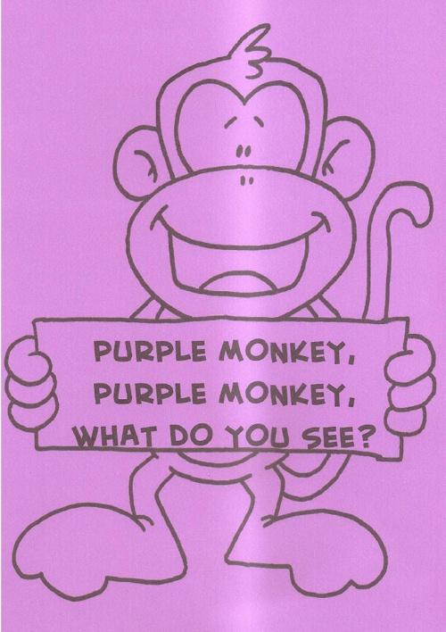Purple monkey, purple monkey, what do you see?