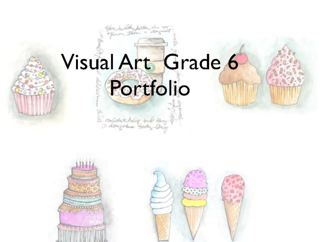 Grade 6 Visual Art Port Folios