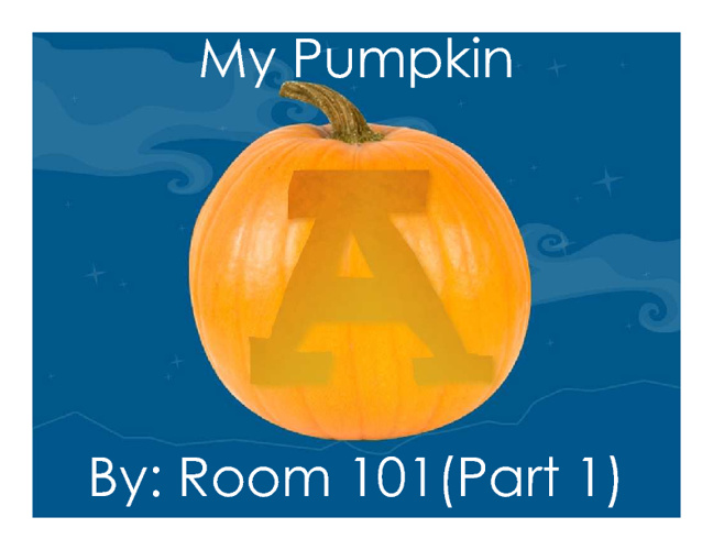 My Pumpkin (Part 1)
