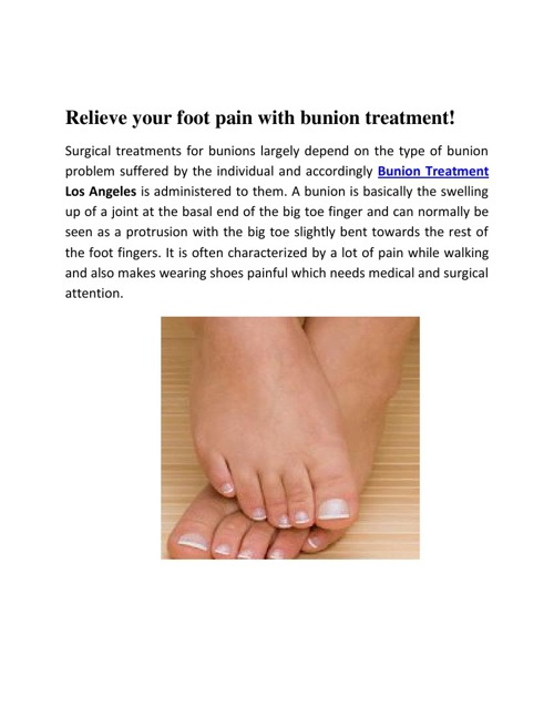 Relieve your foot pain with bunion treatment!