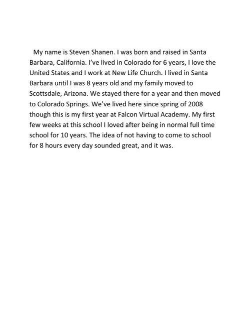 My name is Steven Shanen