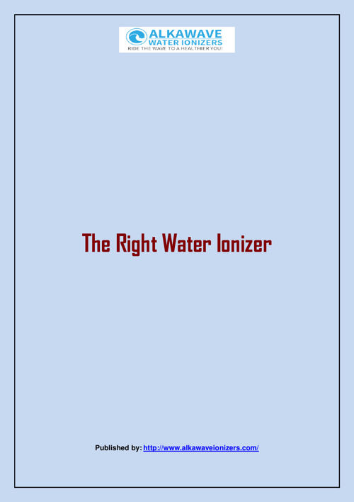 The Right Water Ionizer