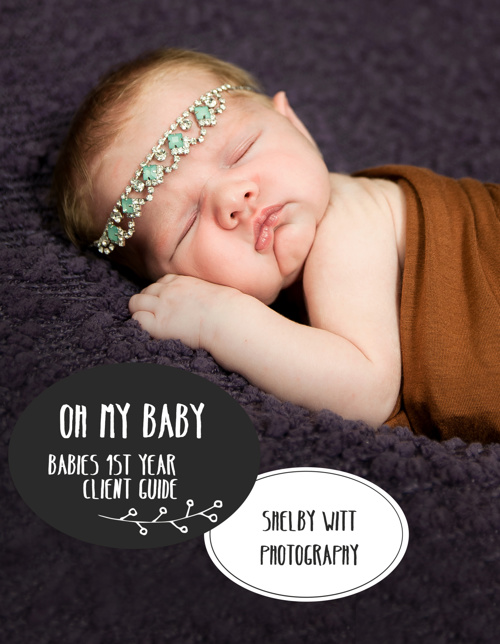 SHELBY WITT PHOTOGRAPHY- BABIES 1st YEAR WELCOME