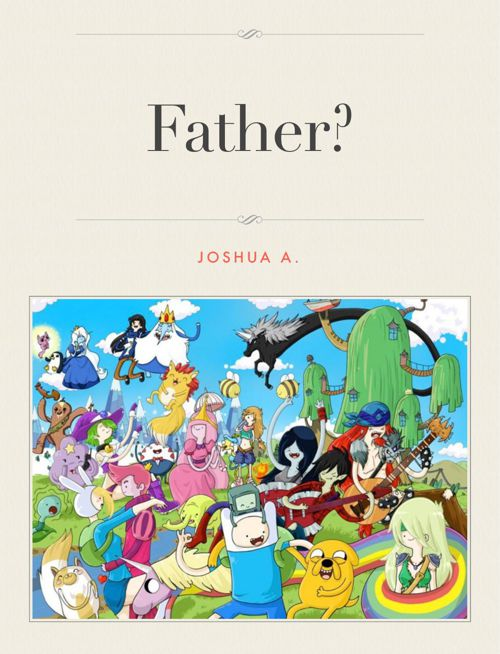 Father, Fantasy Story