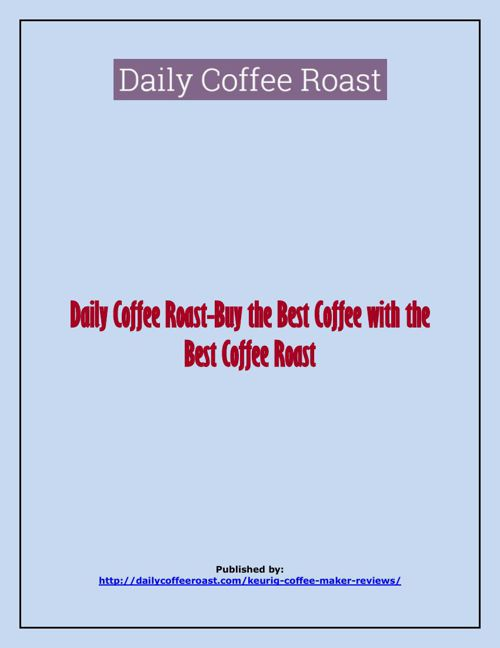 Daily Coffee Roast-Buy the Best Coffee with the Best Coffee Roas
