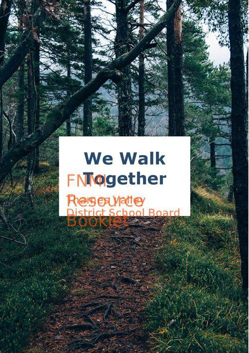 We Walk Together:  We Learn Together