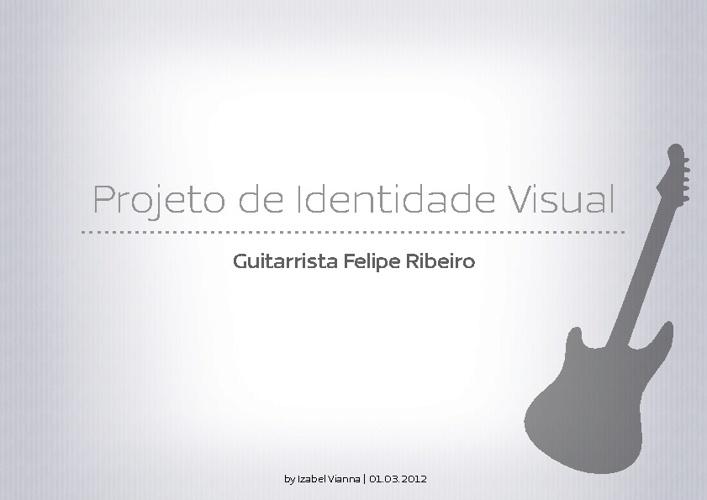 Projeto de Identidade Visual - Felipe Ribeiro
