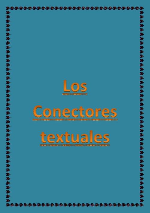 Aprende con los tipos de conectores textuales