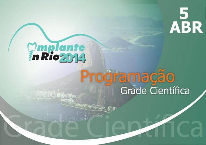 Implante in Rio - Grade Científica - 05-04-2014