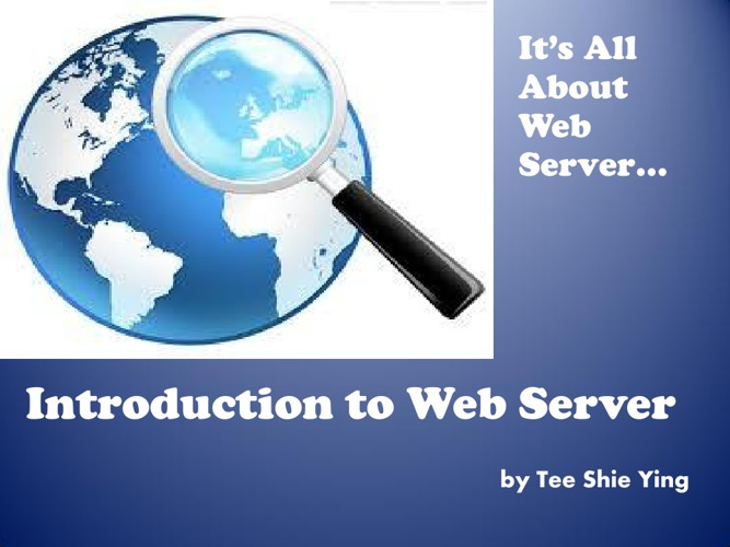 It's All About Web Server!!