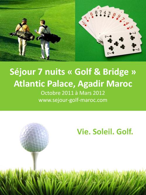 Séjour 7 nuits « Golf & Bridge » Atlantic Palace, Agadir Maroc