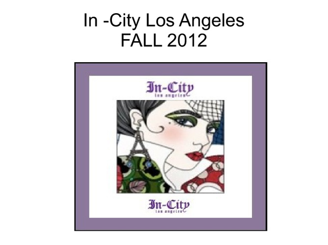 Copy of Copy of Copy of In-City Los Angeles Spring 2013