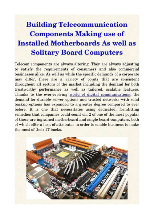 Building Telecommunication Components Making use of Installed Mo
