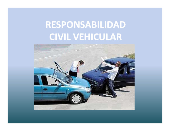 Resposabilidad Civil Vehicular