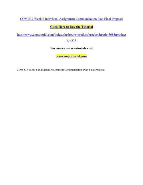 COM 537 Week 6 Individual Assignment Communication Plan Final Pr
