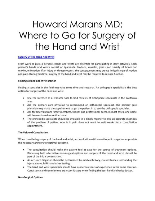 Howard Marans MD: Where to Go for Surgery of the Hand and Wrist