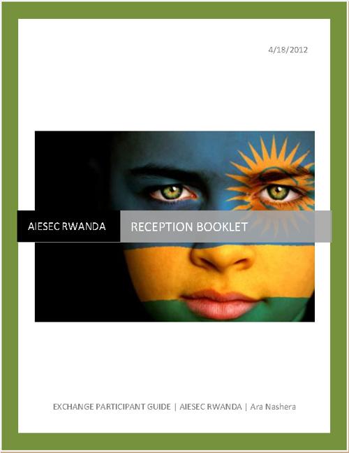 AIESEC RWANDA RECEPTION BOOKLET_2012