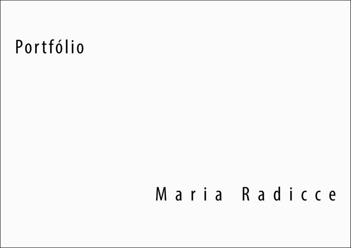 Portfólio Maria Radicce