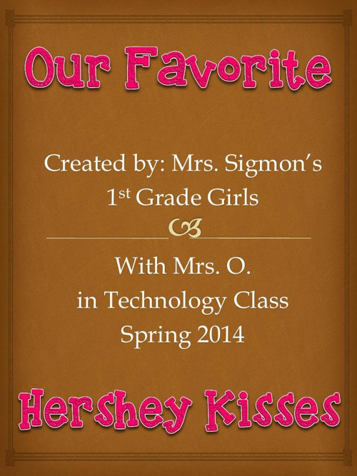 Mrs. Sigmon's Girls' Favorite Hershey Kisses