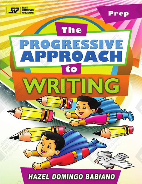 The Progressive Approach to Writing - Prep