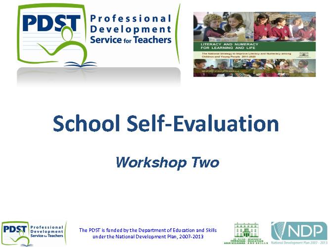School Self Evaluation - Workshop 2
