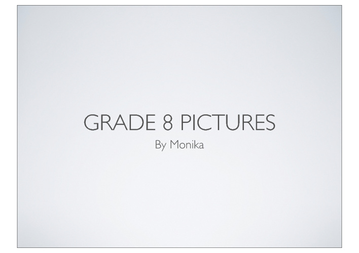 Grade 8 Pictures!