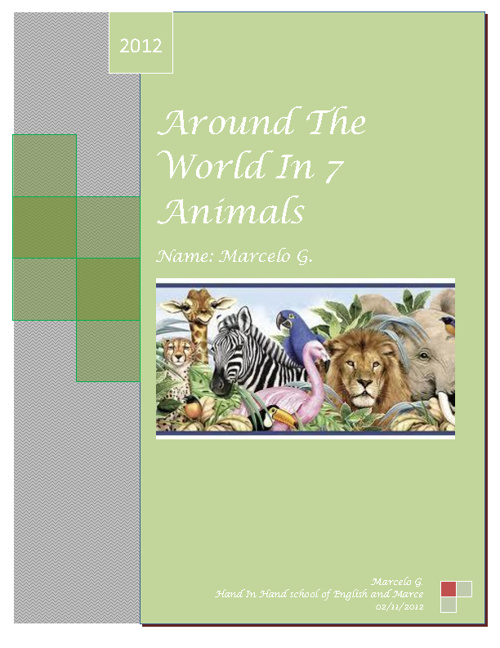 Around The World in 7 animals